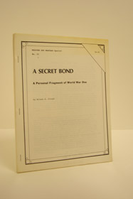 A Secret Bond: A Personal Fragment of World War One (Weapons and Warfare Special No. 23), Clough, Wilson O.