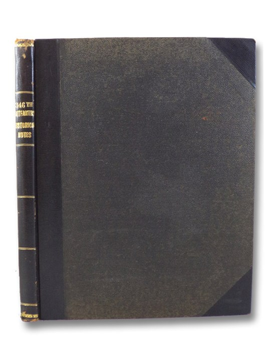 The 346th Infantry Historical Notes, 1917-1919, United States Army, 346th Infantry Regiment