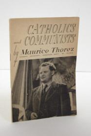 Catholics and Communists, Thorez, Maurice