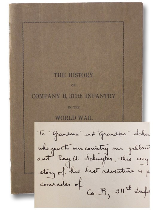 The History of Company B, 311th Infantry in the World War, Colonna, B.A.; Gardenier, David; Peter, Charles; White, Tracy S.; Stiles, Bert W.