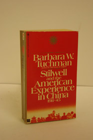 Stilwell and the American Experience in China 1911-1945, Tuchman, Barbara W.