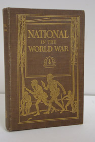 The National [Lamp Works] in the World War: April 6, 1917 - November 11, 1918