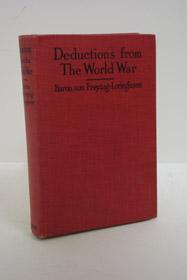 Deductions from the World War, von Freytag-Loringhoven, Hugo Friedrich Philipp Johann