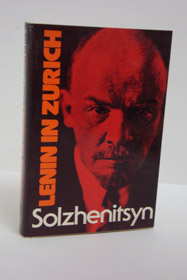 Lenin in Zurich: Chapters, Solzhenitsyn, Alexander [Aleksandr I.]; Willetts, H.T. (Translator)
