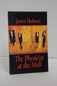 The Physicist at the Mall (SIGNED), Holmes, Janet