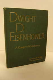 Dwight D. Eisenhower: A Gauge of Greatness, Morin, Relman