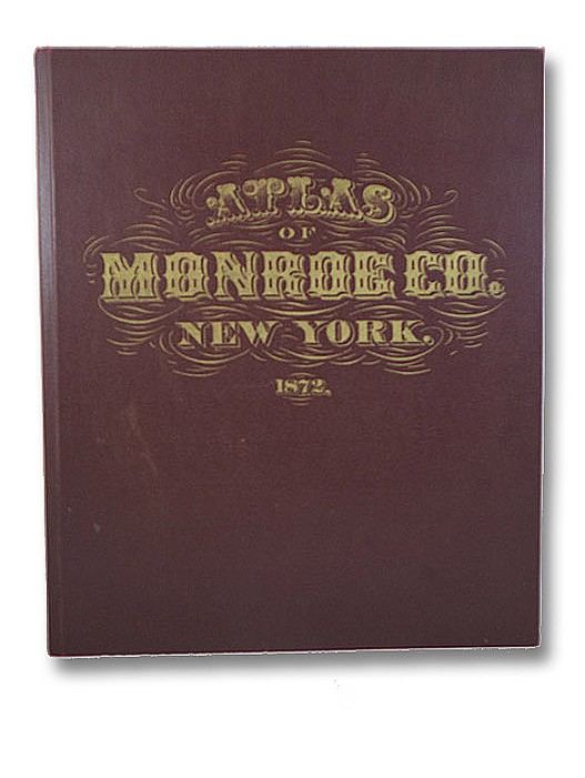 Atlas of Monroe Co. [County] New York. From Actual Surveys by and under the Direction of F.W. Beers, Beers, F.W.; Wehle, Martin