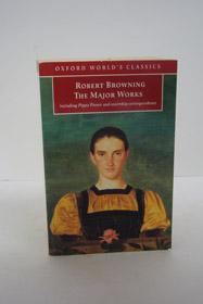 The Major Works, Browning, Robert