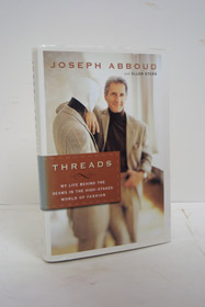 Threads: My Life Behind the Seams in the High-Stakes World of Fashion, Abboud, Joseph; Stern, Ellen
