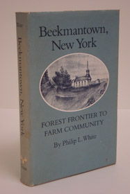 Beekmantown, New York: Forest Frontier to Farm Community, White, Philip L.