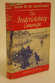The Fredericksburg Campaign, Stackpole, Edward J.