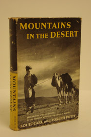 Mountains in the Desert: Exploration and Adventure in the Tefedest Range of the Central Sahara, Carl, Louis; Petit, Joseph; Coche, Raymond (Preface)