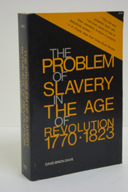 The Problem of Slavery in the Age of Revolution, 1770-1823, Davis, David Brion