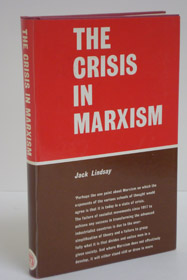 The Crisis in Marxism, Lindsay, Jack