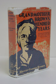 Grandmother Brown's Hundred Years: 1827-1927, Brown, Harriet Connor