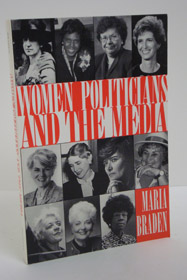 Women Politicians and the Media, Braden, Maria