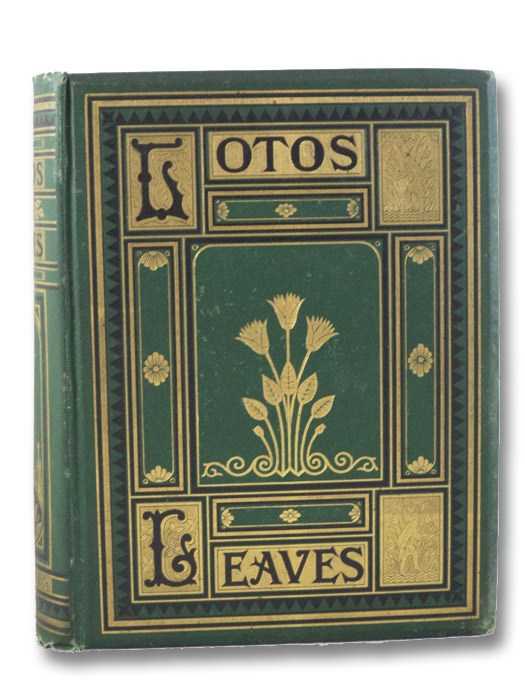 Lotos Leaves: Original Stories, Essays, and Poems, Reid, Whitelaw; Collins, Wilkie; Twain, Mark; Hay, John; Brougham, John; Brooks, Noah; Nasby, P.V.; Bromley, I.H.; Elderkin, John; Knox, Thomas W.; Florence, W.J.; Fulton, Chandos; Hagar, J. Henry; Bissell, Champion; Bouton, J.B.; Andrews, W.S.; Burling,