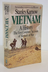 Vietnam: A History - The First Complete Account of Vietnam at War, Karnow, Stanley