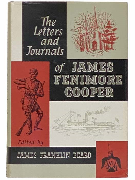 The Letters and Journals of James Fenimore Cooper Volume VI: 1849-1851, Cooper, James Fenimore; Beard, James Franklin (Editor)