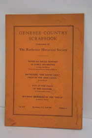 Genesee Country Scrapbook (Volume XIV, Number 5 - Fall, 1967), Holton, Gladys Reid; Merrill, Arch; Smith, Virginia Jeffrey; Paviour, Ernest A.