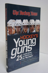Hockey's Young Guns: 25 Inside Stories on Making it to the Big Leagues, Dixon, Ryan; Kennedy, Ryan; McGuire, Pierre