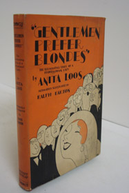 Gentlemen Prefer Blondes; The Illuminating Diary of a Professional Lady, Intimately Illustrated, Loos, Anita