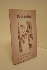 Metamorphosis (SIGNED LIMITED EDITION), Blaylock, James P.; Campoy, Adriana; Cox, Brittany; Haniford, Alex