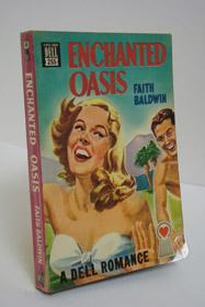 Enchanted Oasis (Dell Mapback 255), Baldwin, Faith
