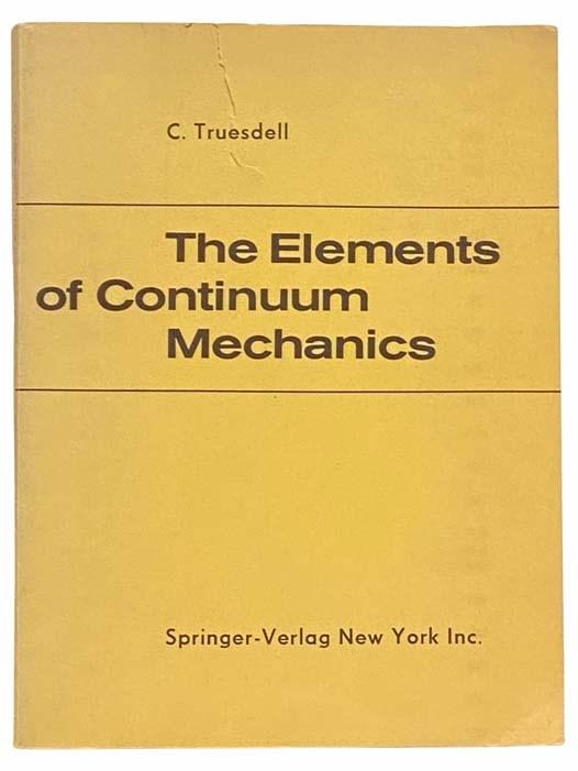 The Elements of Continuum Mechanics, Truesdell, C.