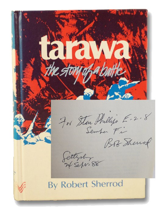 Tarawa: The Story of a Battle, Sherrod, Robert