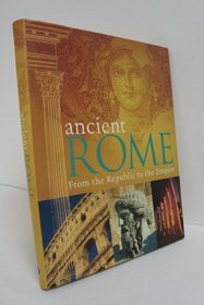 Ancient Rome: From the Republic to the Empire, Parragon Books