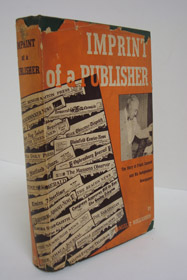 Imprint of a Publisher: The Story of Frank Gannett and His Independent Newspaper, Williamson, Samuel T.