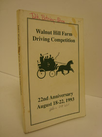Program: Walnut Hill Farm Driving Competition, 22nd Anniversary, August 18-22, 1993