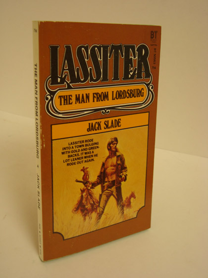 Lassiter: The Man From Lordsburg, Slade, Jack