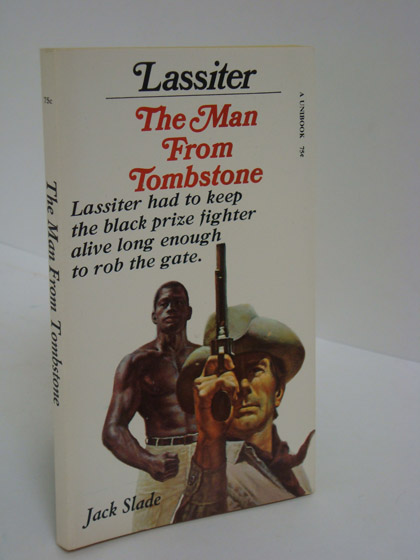 Lassiter: The Man From Tombstone, Slade, Jack