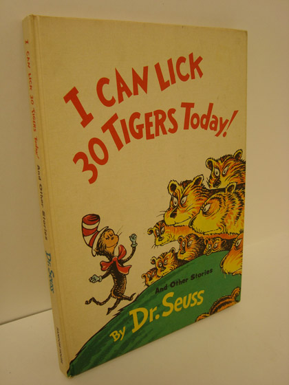 I Can Lick 30 Tigers Today and Other Stories, Dr. Seuss (Geisel, Theodore Seuss)