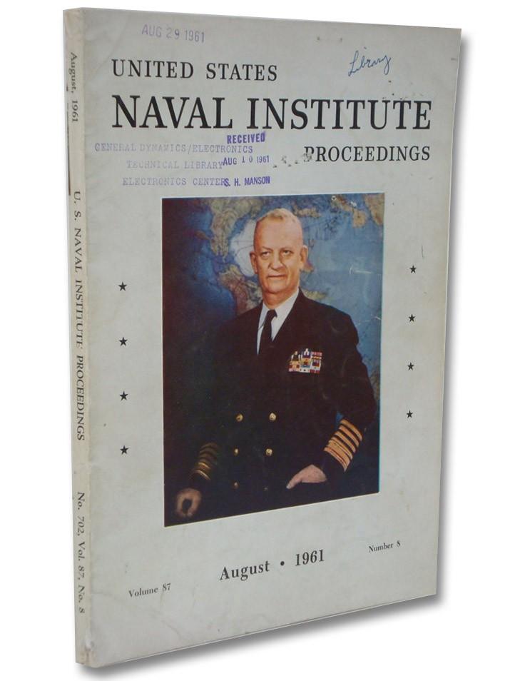 United States Naval Institute Proceedings Volume 87, Number 8, August 1961
