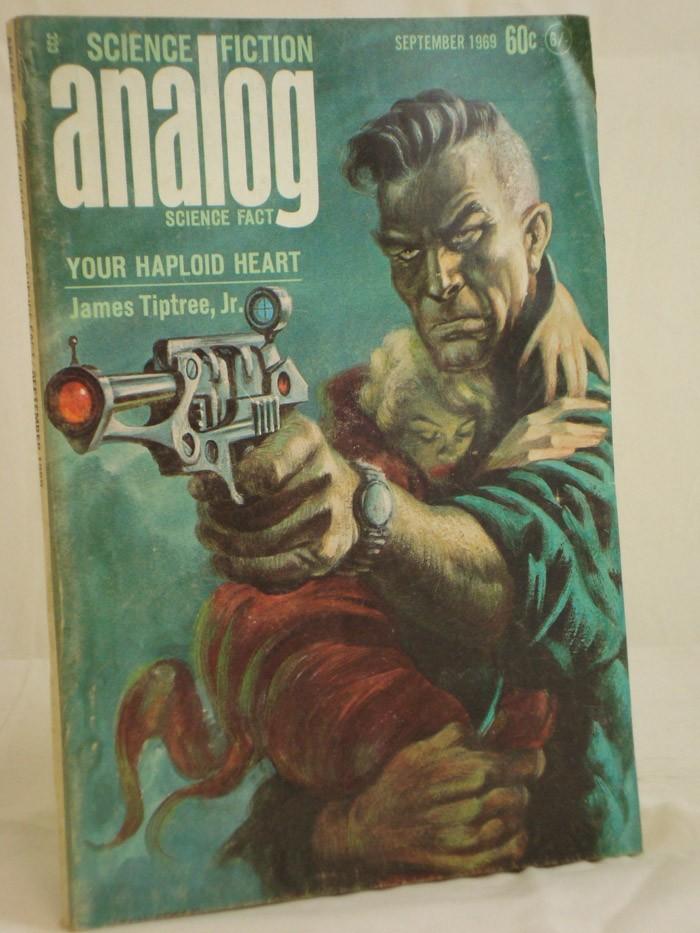 Analog: Science Fiction and Fact - September 1969, Tiptree, James; Bernstein, Herbert Jacob; Chilson, Robert; Macfarlane, W.; von Wald, E.G.; Wodhams, Jack; Stine, G. Harry
