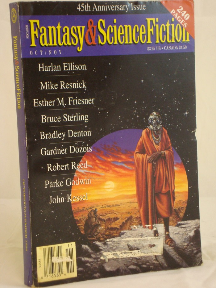 Magazine of Fantasy and Science Fiction (45th Anniversary Issue) October-November 1994 (Volume 87, Nos. 4 and 5), Rusch, Kristine Kathryn (Editor); Ellison, Harlan; Resnick, Mike; Friesner, Esther M.; Sterling, Bruce; Denton, Bradley; Dozois, Gardner; Reed, Robert