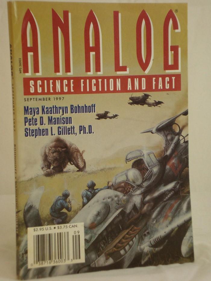 Analog: Science Fiction and Fact - September 1997, Bohnhoff, Maya Kaathryn; Manison, Pete D.; Gillett, Stephen L.