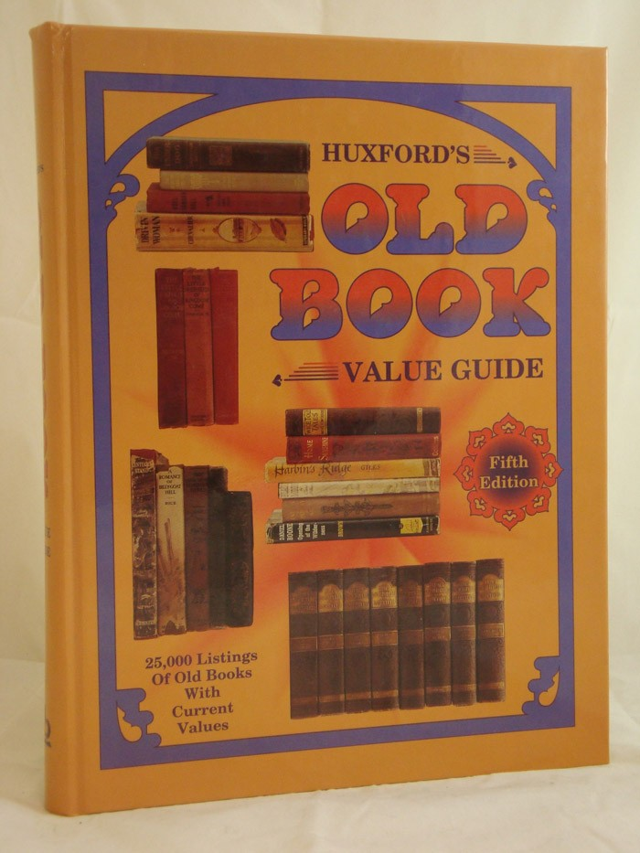 Huxford's Old Book Value Guide: Fifth Edition