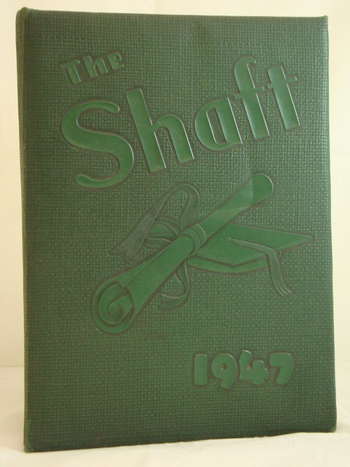 The Shaft 1947 (York Central School Yearbook) (Volume 8)