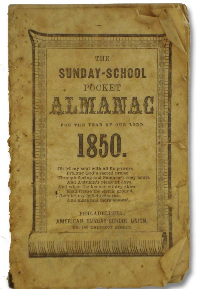 The Sunday-School Pocket Almanac for the Year of Our Lord 1850., American Sunday-School Union