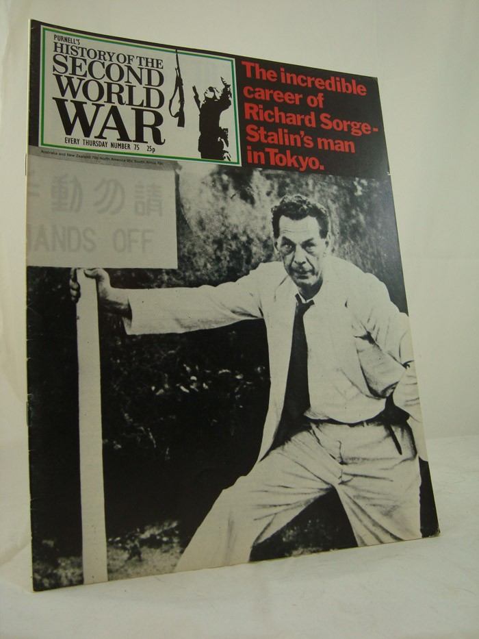 The Incredible Career of Richard Sorge - Stalin's Man in Tokyo (Purnell's History of the Second World War Number 75)