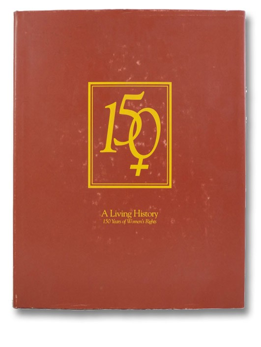 A Living History: 150 Years of Women's Rights, St. John Fisher College