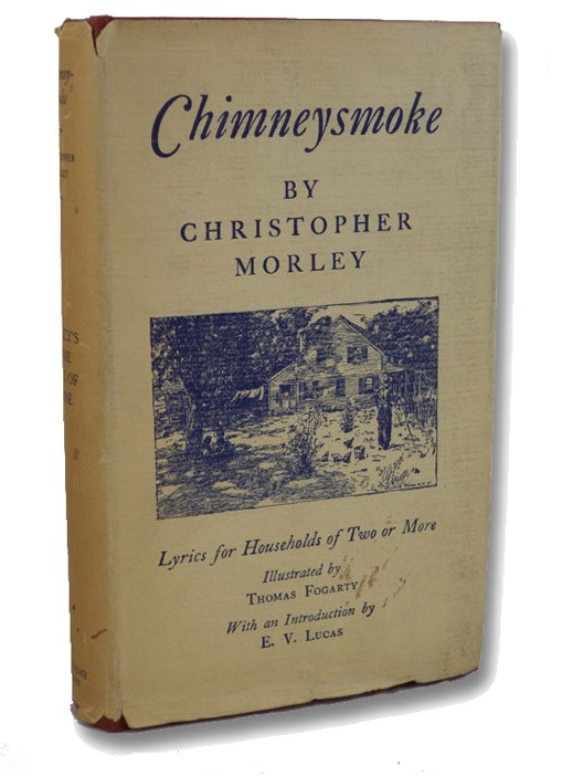 Chimneysmoke: Lyrics for Households of Two or More, Morley, Christopher; Lucas, E.V. (Introduction)