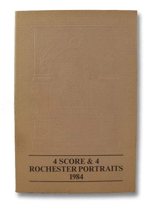 4 Score & 4 Rochester Portraits 1984, Barnes, Joseph W.