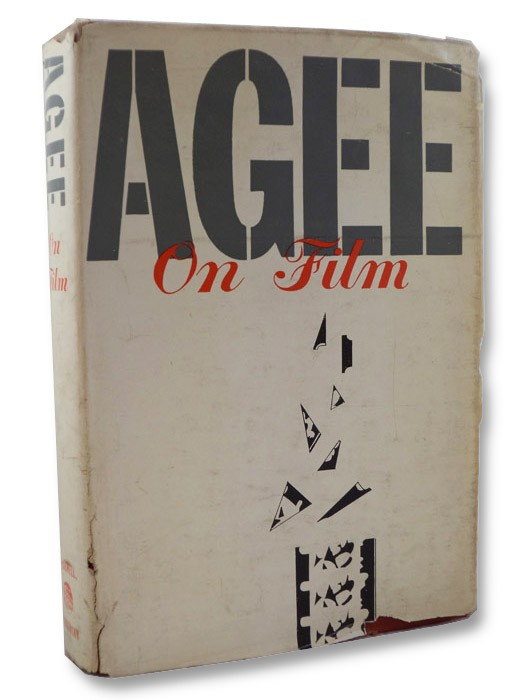 Agee on Film: Reviews and Comments by James Agee, Agee, James