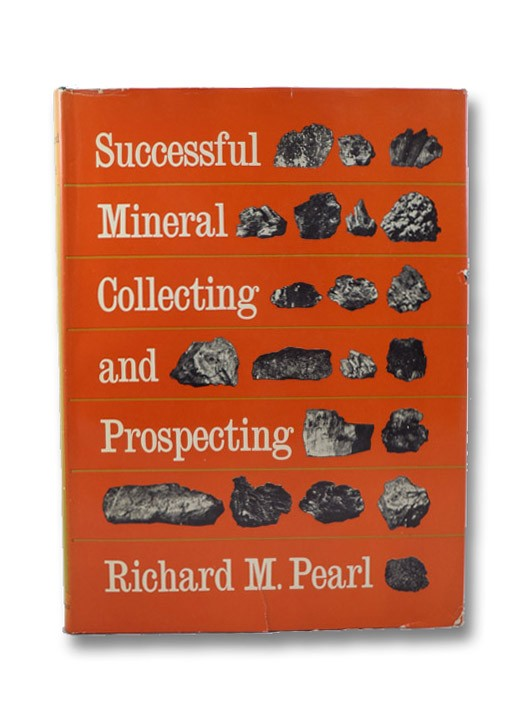 Successful Mineral Collecting and Prospecting, Pearl, Richard M.