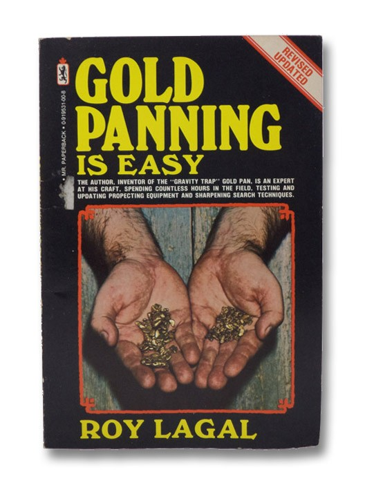 Gold Panning is Easy (Revised Edition), Lagal, Roy